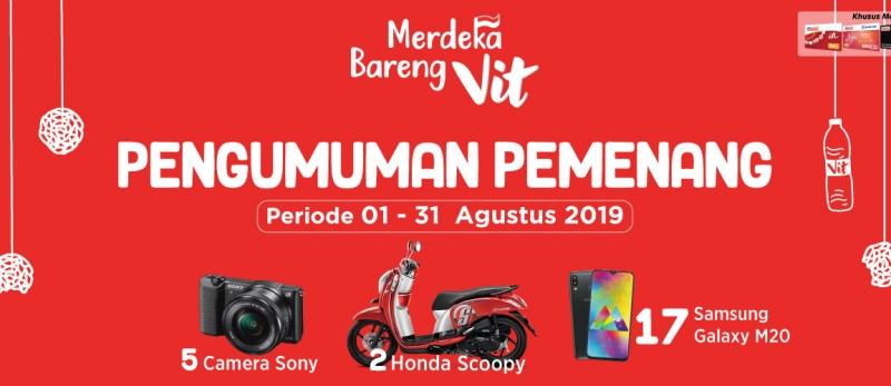 Pemenang Merdeka Bareng Vit Periode 1 - 31 Agustus 2019