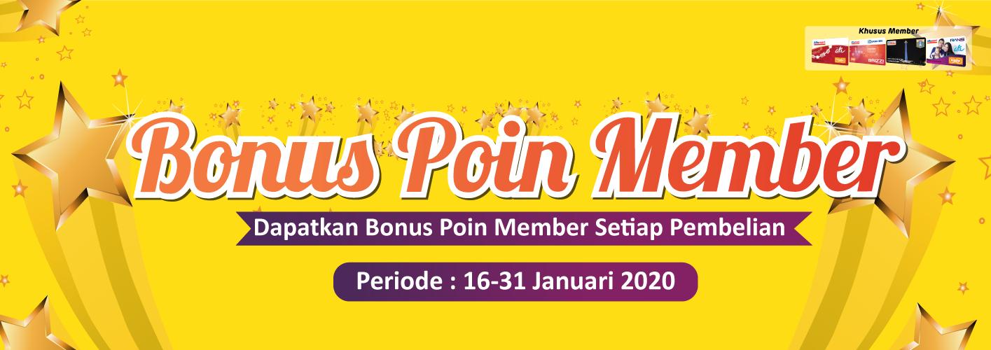 Bonus Poin Member 16 - 31 Januari 2020