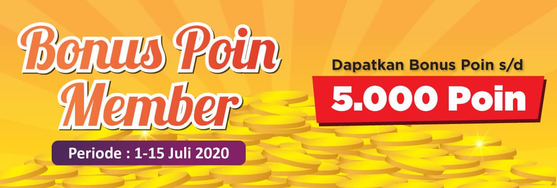 Bonus Poin Member 1 - 15 Juli 2020